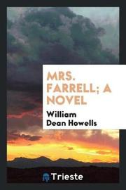 Mrs. Farrell; A Novel by William Dean Howells image