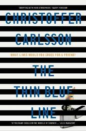 The Thin Blue Line by Christoffer Carlsson