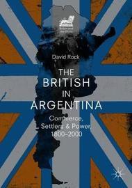 The British in Argentina by David Rock