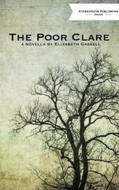 The Poor Clare by Elizabeth Gaskell