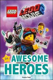 THE LEGO (R) MOVIE 2 (TM) Awesome Heroes by DK