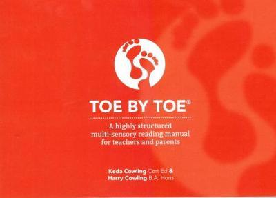 Toe by Toe: Highly Structured Multi-Sensory Reading Manual for Teachers and Parents by Harry Cowling