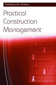 Practical Construction Management by R.H.B. Ranns