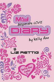 My Desperate Love Diary by Liz Rettig image