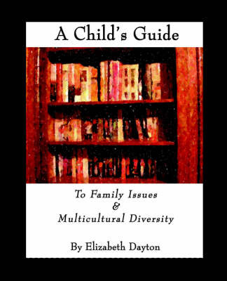 A Child's Guide by Elizabeth Dayton image