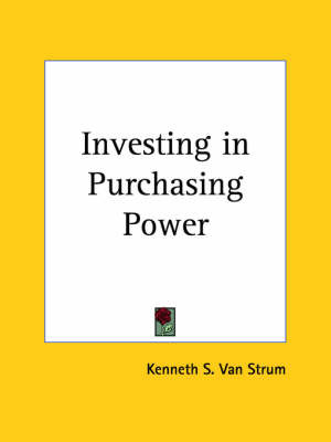 Investing in Purchasing Power (1925) by Kenneth S. Van Strum image