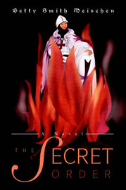 The Secret Order by Betty Smith Meischen image