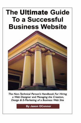 The Ultimate Guilde to a Successful Business Website by Jason P OConnor image