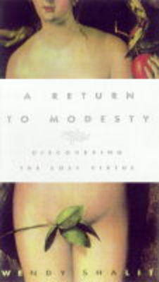 A Return to Modesty by Wendy Shalit image