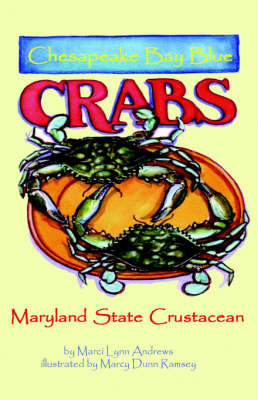 Chesapeake Bay Blue Crabs by Marci Andrews