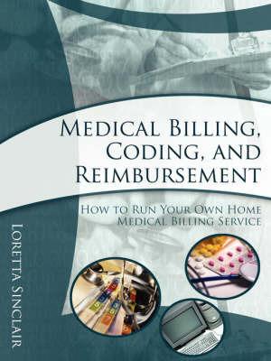 Medical Billing, Coding, and Reimbursement by Loretta, Sinclair