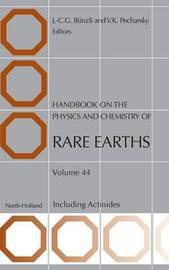 Handbook on the Physics and Chemistry of Rare Earths: Volume 44