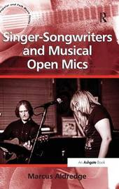 Singer-Songwriters and Musical Open Mics by Marcus Aldredge