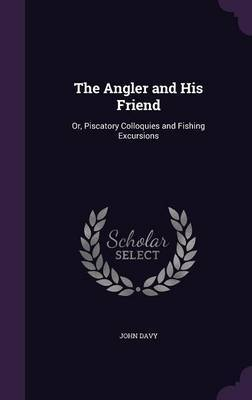 The Angler and His Friend by John Davy image