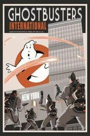 Ghostbusters International Volume 1 by Erik Burnham