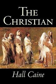 The Christian by Hall Caine