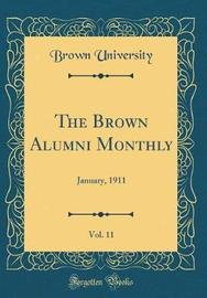 The Brown Alumni Monthly, Vol. 11 by Brown University image