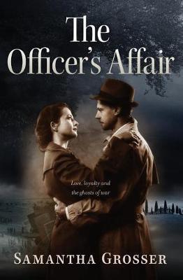 The Officer's Affair by Samantha Grosser