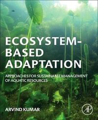 Ecosystem-based Adaptation by Arvind Kumar