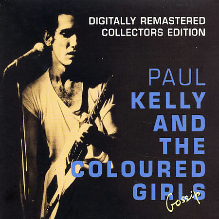 Gossip [Remaster] by Coloured Girls/Paul Kelly (Hard Rock) image