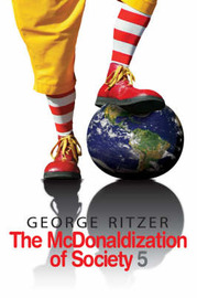 The McDonaldization of Society by George Ritzer image