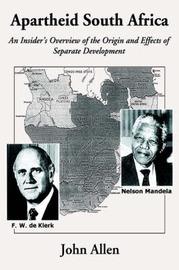Apartheid South Africa by John Allen