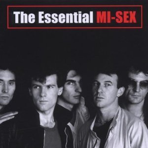 The Essential Mi-Sex by Mi-Sex