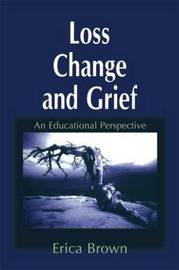 Loss, Change and Grief by Erica Brown image