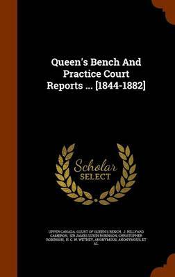 Queen's Bench and Practice Court Reports ... [1844-1882] image