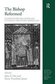The Bishop Reformed by Anna Trumbore Jones