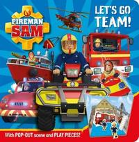 Fireman Sam: Let's Go Team! Pop-out Play Book by Egmont Publishing UK