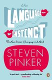The Language Instinct: How the Mind Creates Language by Steven Pinker