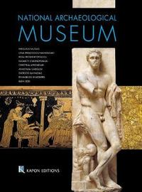 National Archaeological Museum, Athens (English language edition) by Nikolaos Kaltsas