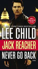 Jack Reacher: Never Go Back by Lee Child