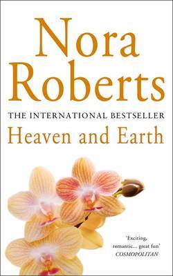 Heaven and Earth (Three Sisters Island #2) by Nora Roberts
