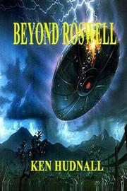 Beyond Roswell by Ken Hudnall image