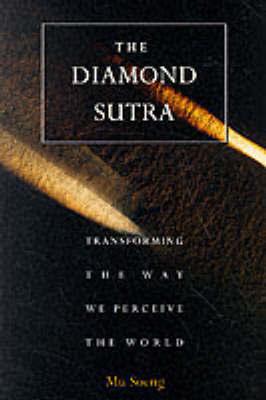 The Diamond Sutra by Mu Soeng