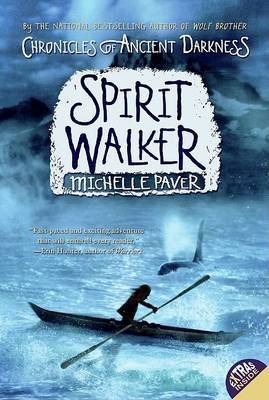 Spirit Walker (Chronicles of Ancient Darkness Series #2) by Michelle Paver image