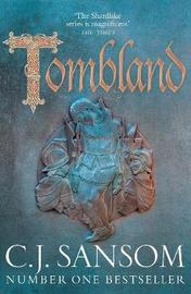 Tombland by C.J. Sansom
