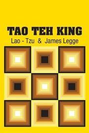 Tao Teh King by Lao Tzu