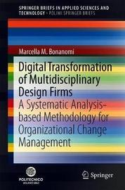 Digital Transformation of Multidisciplinary Design Firms by Marcella M. Bonanomi