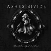 Keep Telling Myself It's Alright by Ashes Divide