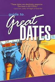 Guide to Great Dates: 250 Great Date Ideas by MR Paul Joannides image