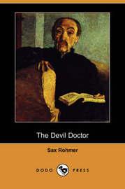 The Devil Doctor (Dodo Press) by Professor Sax Rohmer image