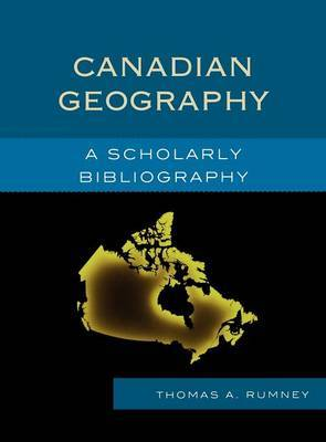 Canadian Geography by Thomas A Rumney image