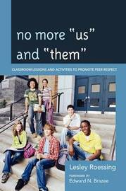 "No More ""Us"" and ""Them"" by Lesley Roessing"