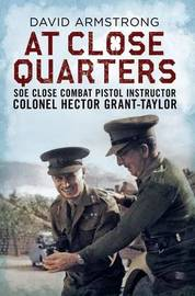 At Close Quarters by David Armstrong