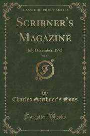 Scribner's Magazine, Vol. 14 by Charles Scribner's Sons