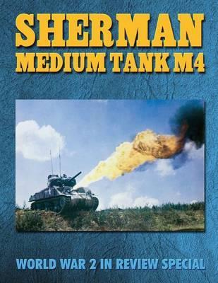 Sherman Medium Tank M4 by Ray Merriam