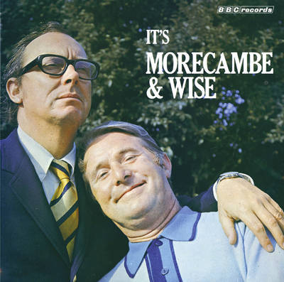 It's Morecambe and Wise